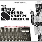 Lee Perry & The Upsetters The Return Of Sound System Scratch