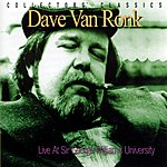 Dave Van Ronk Live At Sir George William University