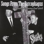 The Sharks Songs From The Sarcophagus