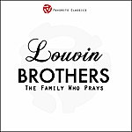 The Louvin Brothers Louvin Brothers, Vol.1 (The Family Who Prays)