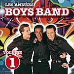 The Boys Les Années Boys Band, Vol. 1