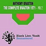 Anthony Braxton The Complete Braxton 1971 - Vol. 2