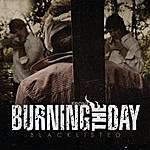 Burning The Day Blacklisted