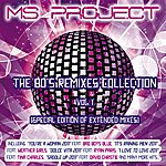 Ms. Project The 80's Remixes Collection, Vol. 1 (The Extended Mixes)