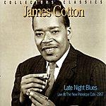James Cotton Late Night Blues