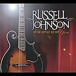 Russell Johnson Anytime Anyplace But Only You