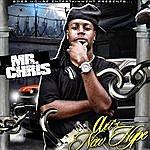 Mr. Chris I'm On Now