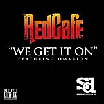 Red Café We Get It On - Single (Dirty Version)