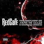 Red Café Above The Clouz - Single (Dirty Version)