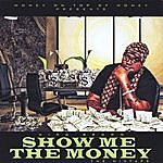 Nino Brown Show Me The Money