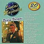 Pedro Vargas Sucesos Musicales