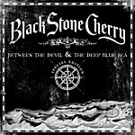 Black Stone Cherry Between The Devil & The Deep Blue Sea (Special Edition)