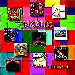 Charlie Charlie: Anthology