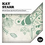 Kay Starr What Goes Up Must Come Down