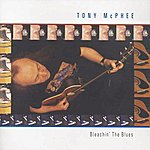 Tony Mcphee Bleachin' The Blues