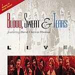 Blood, Sweat & Tears Live (Live At The Street Scene (Downtown Los Angeles)/1980)
