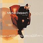 Michel Delpech Best Of 2000
