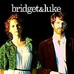 Bridget Bridget+Luke