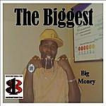 Big Money The Biggest - Mix Tape Monster