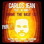 Carlos Jean Gimme The Base (Dj) [Feat. M-And-Y]