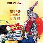 Bill Kirchen Hot Rod Lincoln (Live)