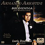 Armando Ariostini Gounod And Gomes: Biondina (First World Recording)