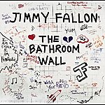 Jimmy Fallon The Bathroom Wall
