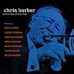 Chris Barber Memories Of My Trip