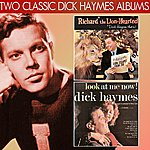 Dick Haymes Richard The Lion-Hearted, Dick Haymes That Is! / Look At Me Now!