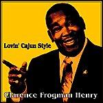 Clarence 'Frogman' Henry Lovin' Cajun Style