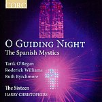 Harry Christophers O Guiding Night - The Spanish Mystics