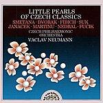 Czech Philharmonic Orchestra Fučík, Dvořák, Fibich, Martinů : Little Pearls Of Czech Classics