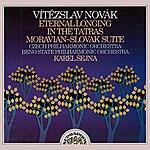 Czech Philharmonic Orchestra Novák: Eternal Longing, In The Tatras, Moravian-Slovak Suite