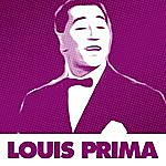 Louis Prima 48 Essential Hits By Louis Prima