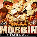 The Jacka Mobbin Thru The West (Parental Advisory)