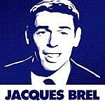 Jacques Brel Les Chansons Essentielles De Jacques Brel
