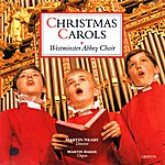 Westminster Abbey Choir Christmas Carols From Westminster Abbey