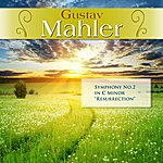 "Royal Philharmonic Orchestra Gustav Mahler: Symphony No.2 In C Minor ""Resurrection"""