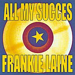 Frankie Laine All My Succes