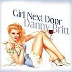 Danny Britt Girl Next Door