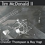 Tim McDonald Tim Mcdonald II (Feat. Chester Thompson & Roy Vogt)