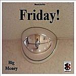 Big Money Friday (Feat. Treasure) - Single