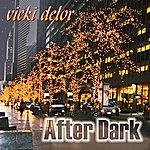Vicki Delor After Dark
