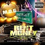 Mo-G Rent Money (Feat. Big Flex & Yung Nawledge) - Single