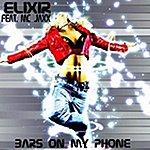 Elixir Bars On My Phone (Feat. MC Jaxx)