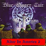 Blue Öyster Cult Alive In America: Part 2