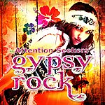 Attention Seekers Gypsy Rock
