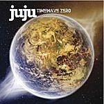 Ju-Ju Timewavezero