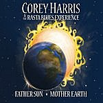 Corey Harris Father Sun, Mother Earth