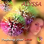 Alyssa Pushing Your Love